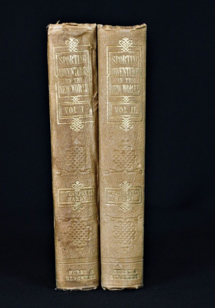 Sporting Adventures in the New World; or Days and Nights of Moose-Hunting in the Pine Forests of Acadia (2 volumes). Campbell Hardy.