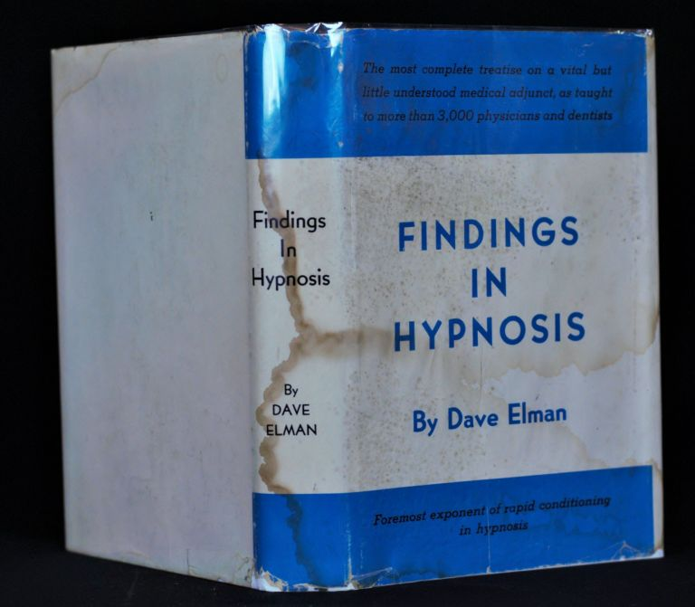 Findings in Hypnosis. Dave Elman.
