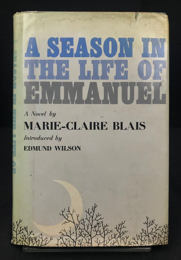 A Season in the Life of Emmanuel. Marie-Claire Blais.