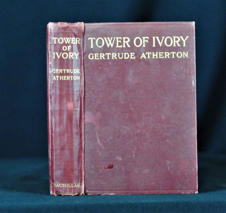 Tower of Ivory. Gertrude Atherton.