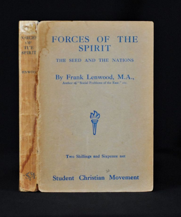 Forces of the Spirit; The Seed and the Nations. Frank Lenwood.