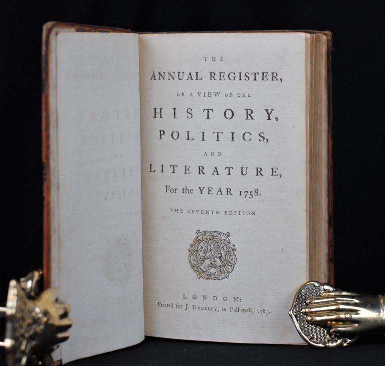 The Annual Register, or a View of the History, Politics, and Literature for the Year 1758