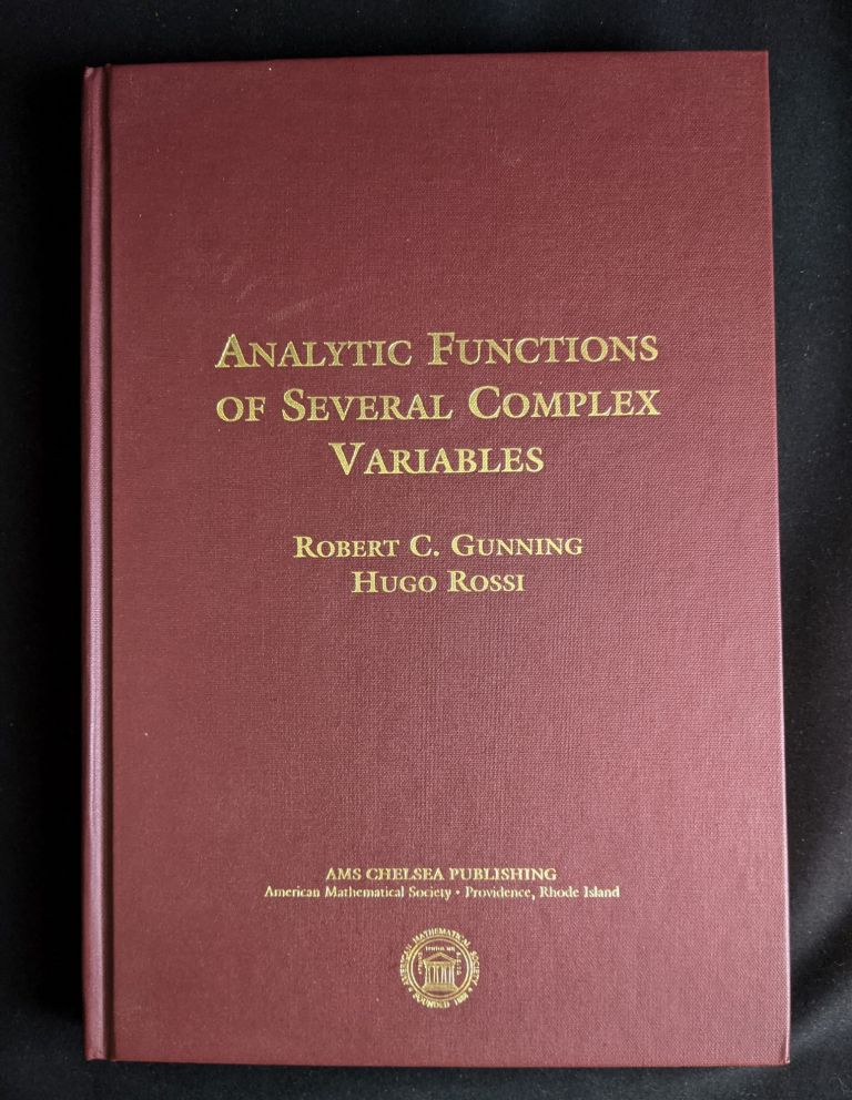 Analytic Functions of Several Complex Variables (AMS Chelsea Publishing). Robert C. Gunning, Hugo Rossi.