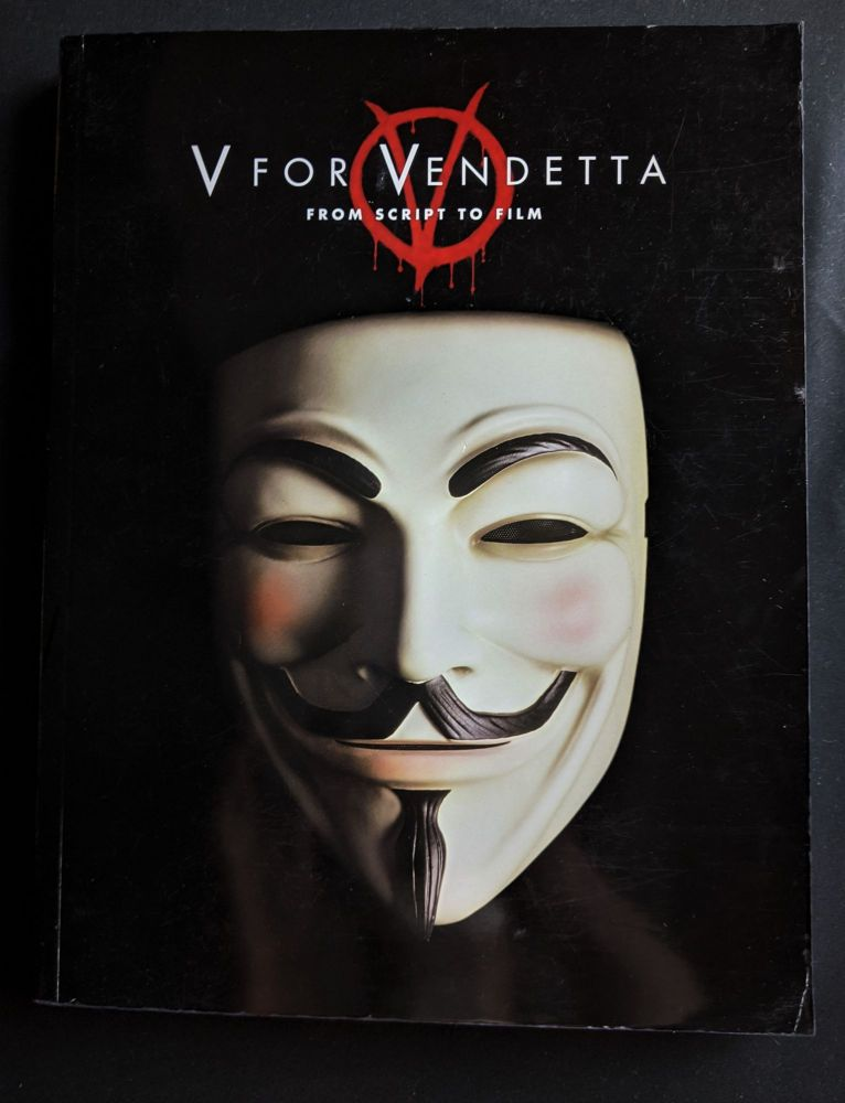 V for Vendetta: From script to film. James McTeigh The Wachowski Siblings.