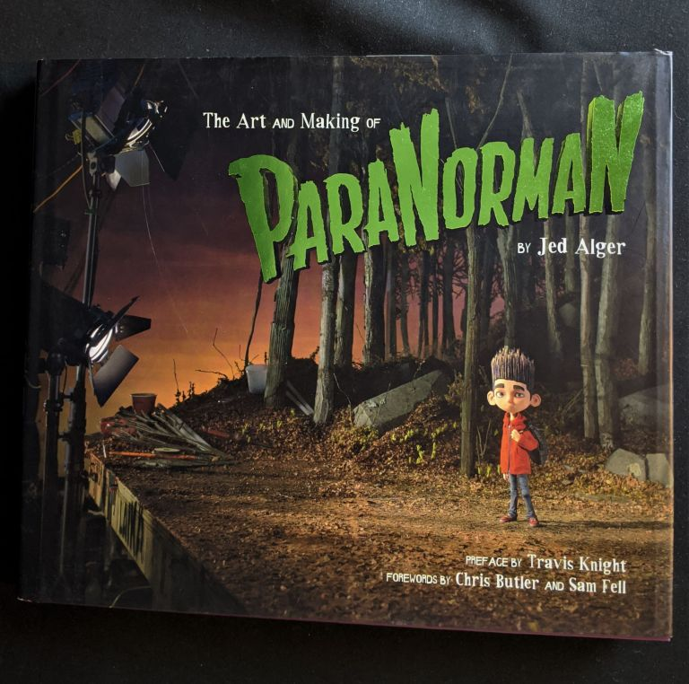 The Art and Making of ParaNorman. Jed Alger.