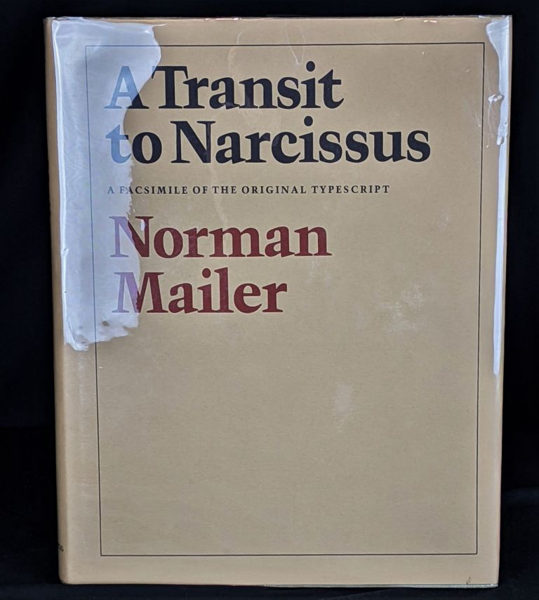 A Transit to Narcissus: A Facsimile of the Original Typescript. Norman Mailer.