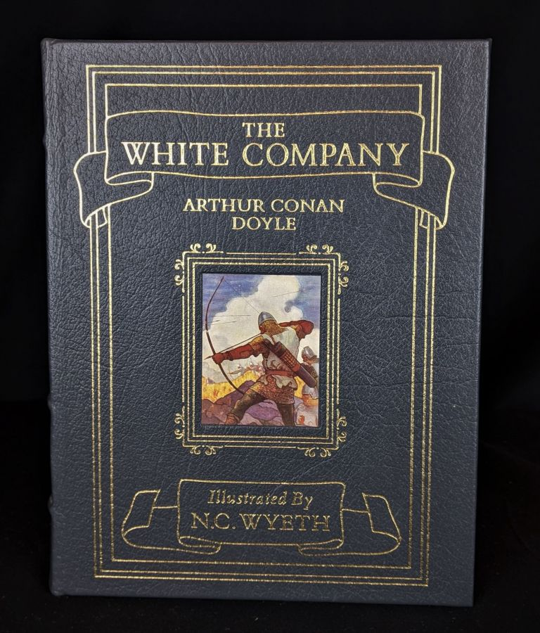 The White Company. Sir Arthur Conan Doyle.