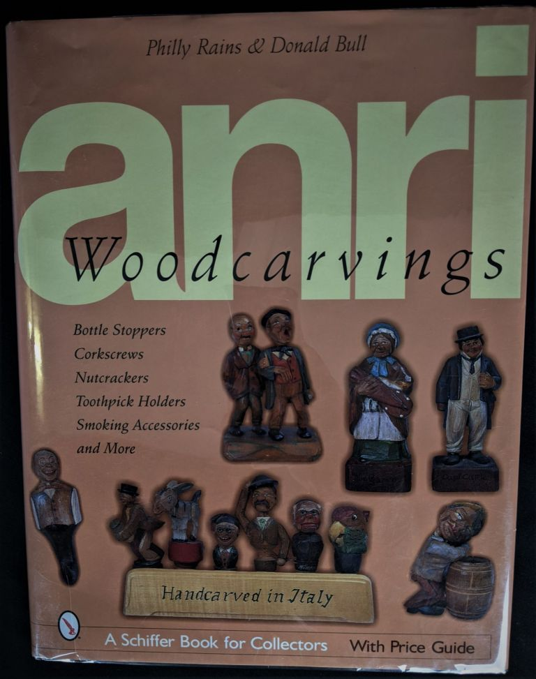 ANRI Woodcarvings: Bottle Stpers, Corkscrews, Nutcrackers, Toothpick Holders, Smoking Accessories