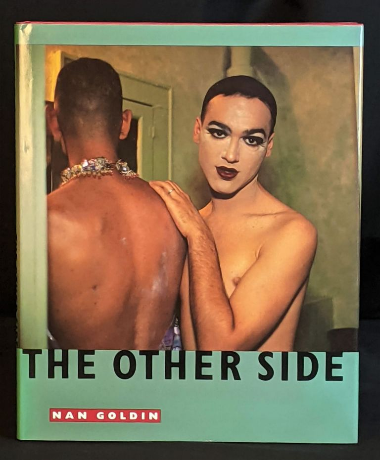 The Other Side. Nan Goldin.