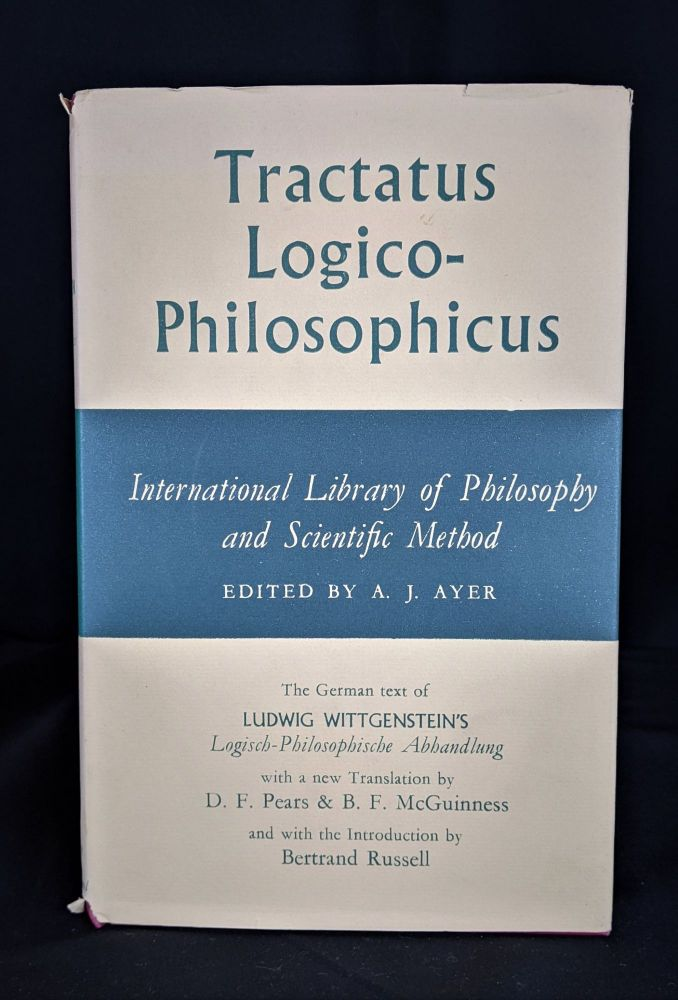 Tractatus Logico-Philosophicus - Internation Library of Philosophy and Scientific Method. A. J. Ayer.