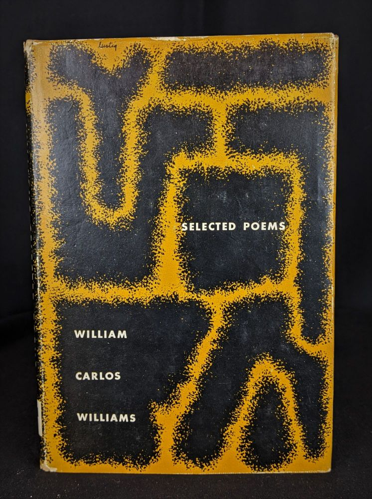 William Carlos Williams: Selected Poems. William Carlos Williams.