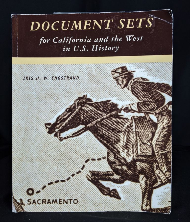 Document Sets: For California and the West in U.S History. Iris H. W. Engstrand.
