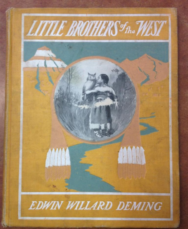 Little Brothers of the West. Edwin Willard Deming.