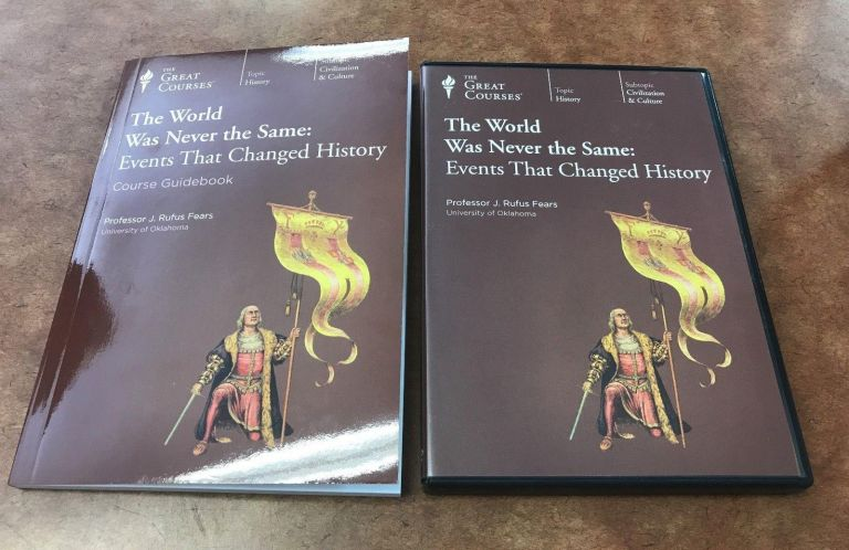 The World Was Never the Same: Events that Changed History. J. Rufus Fears.
