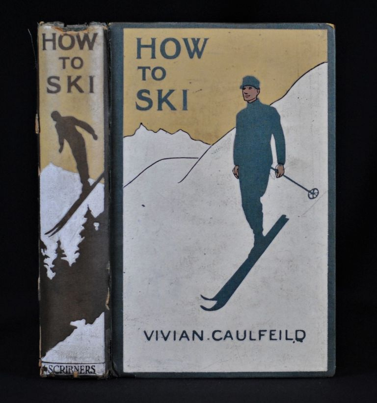 How to Ski and How Not To. Vivian Caulfield.