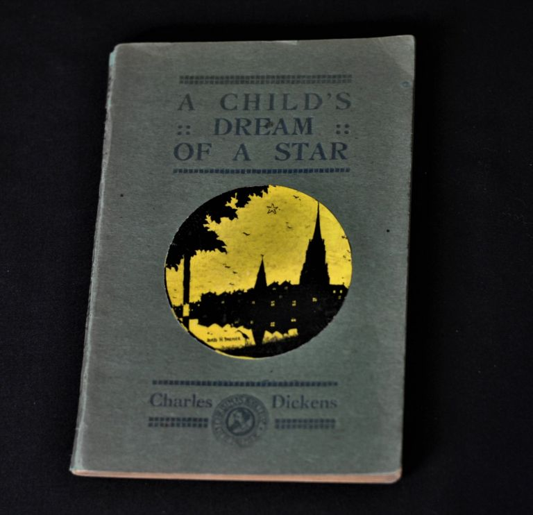 A Child's Dream of a Star. Charles Dickens.