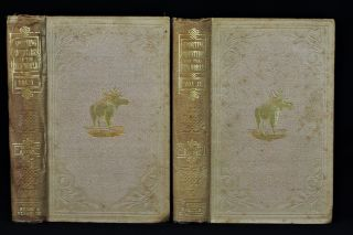 Sporting Adventures in the New World; or Days and Nights of Moose-Hunting in the Pine Forests of Acadia (2 volumes)