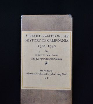 A Bibliography of the History of California, 1510-1930