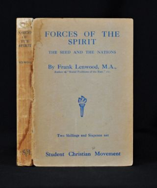Forces of the Spirit; The Seed and the Nations. Frank Lenwood