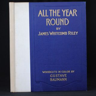 All the Year Round. James Whitcomb Riley