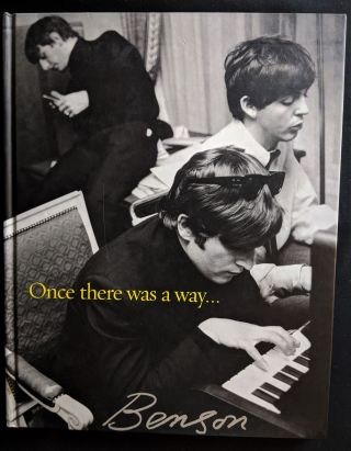 Once there was a way...Photographs of the Beatles. Harry Benson