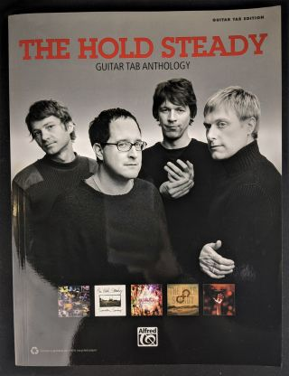 The Hold Steady Guitar TAB Anthology. Hold Steady