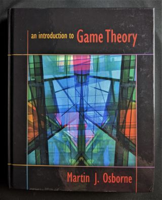An Introduction to Game Theory. Martin J. Osborne