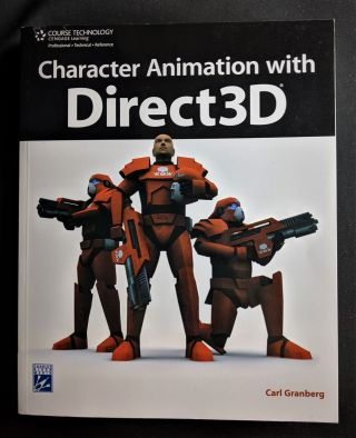 Character Animation With Direct3D. Carl Granberg