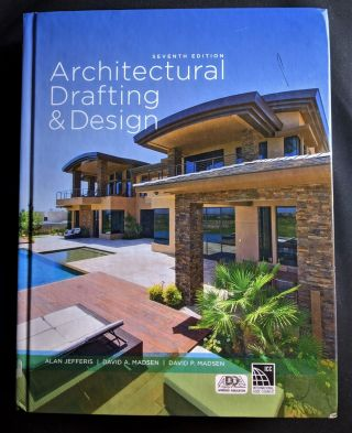 Architectural Drafting and Design. Alan Jefferis, David A. Madsen, David P. Madsen