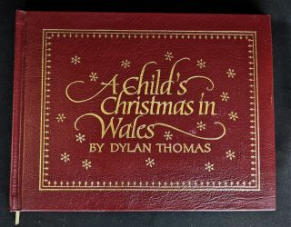 A Child's Christmas in Wales. Dylan Thomas