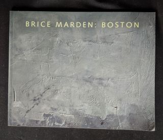A Brice Marden: Boston. Trevor J. Fairbrother, Brice Marden