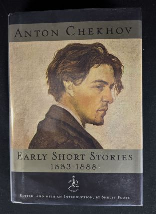 Anton Chekhov Early Short Stories, 1883-1888 (Modern Library). Anton Chekhov