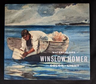 Watercolors by Winslow Homer: The Color of Light (Art Institute of Chicago). Martha Tedeschi,...