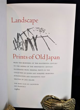 Lanscape Prints of Old Japan (From the Beginning of the 18th Century to the Ending of the 19th Century)