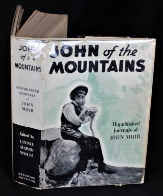 John of the Mountains. John Muir