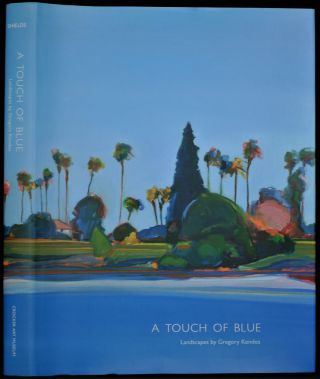 A Touch of Blue Landscapes by Gregory Kondos. Scott Shields