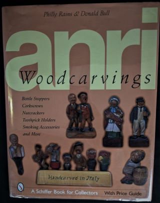 ANRI Woodcarvings: Bottle Stpers, Corkscrews, Nutcrackers, Toothpick Holders, Smoking...
