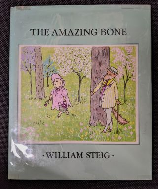 The Amazing Bone. William Steig