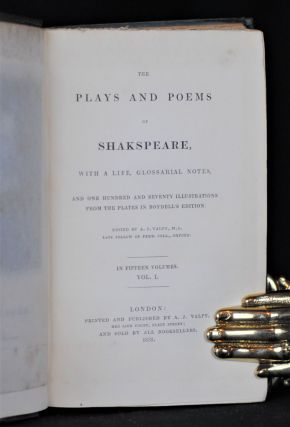 The Plays and Poems of Shakespeare, with a Life, Glossorial Notes and One Hundred and Seventy Illustrations from the Plates in Boydell's Edition (15 vol. set)