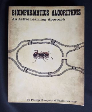 Bioinformatics Algorithms: An Active Learning Approach. Phillip Compeau, Pavel Pevzner