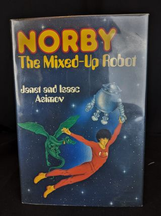 Norby, the mixed-up robot. Janet, Isaac Asimov