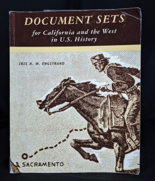 Document Sets: For California and the West in U.S History. Iris H. W. Engstrand