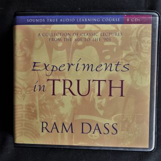 Experiments in Truth: Sounds True Learning Course (8 Cds). Ram Dass