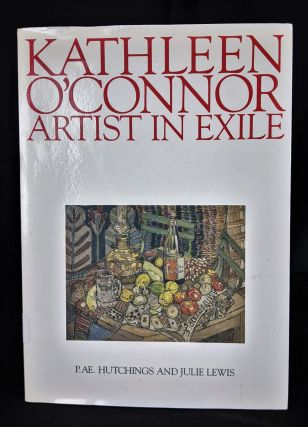 KATHLEEN O'CONNOR : Artist in Exile. P. AE. And Lewis Hutchings, Julie